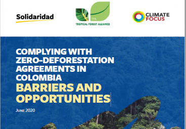 Complying with zero-deforestation agreements in Colombia: Barriers and Opportunities