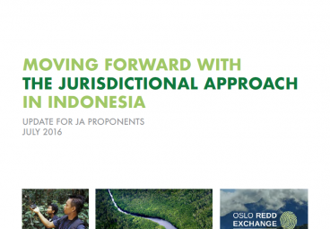 Moving Forward with the Jurisdictional Approach in Indonesia -- July 2016 edition