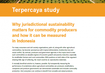 Terpercaya Study 4: Why Jurisdictional Sustainability Matters for Commodity Producers and How It Can be Measured in Indonesia